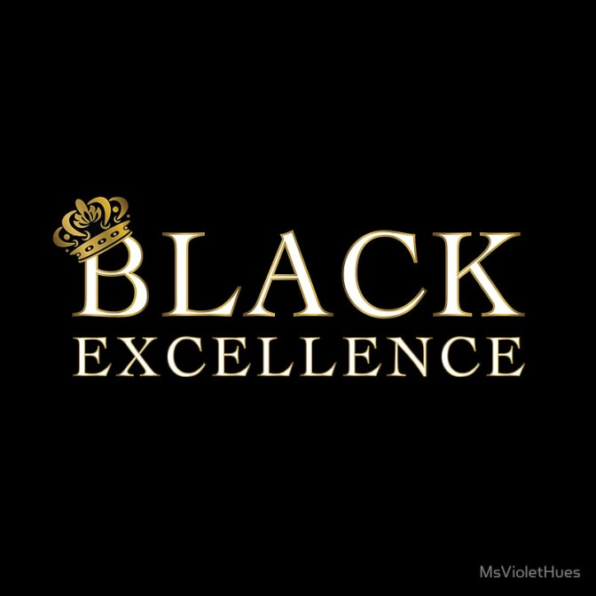 What 'Black Excellence' Means to Me